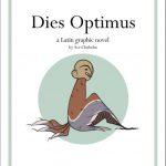 Dies Optimus - Eine Graphic Novel für den Lateinunterricht (Ace Chisholm)