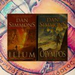 Dan Simmons' Ilium und Olympos
