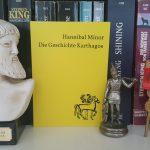 """Von Dido bis zu H.P. Lovecraft: Hannibal Minors """"Die Geschichte Karthagos"""""""